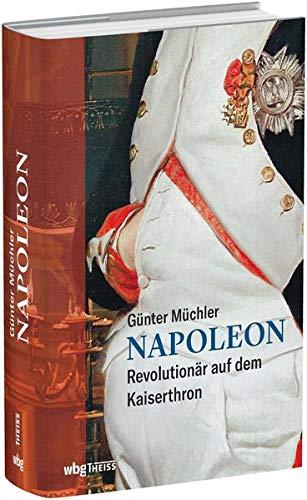 9783806239171: Napoleon: Revolutionär auf dem Kaiserthron