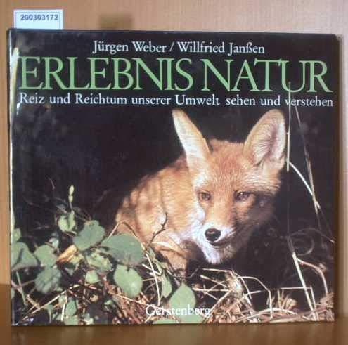 9783806720341: Erlebnis Natur. Reiz und Reichtum unserer Umwelt sehen und verstehen