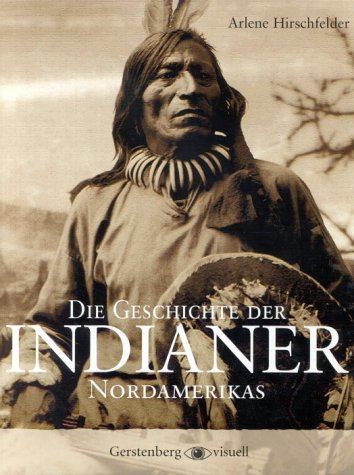 9783806725216: Die Geschichte der Indianer Nordamerikas.