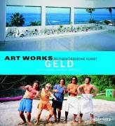 9783806725537: Art Works. Geld