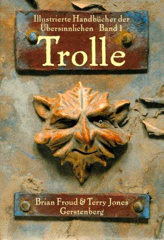 Trolle (9783806728064) by Brian Froud