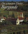 9783806728477: Die schönsten Dörfer Burgunds