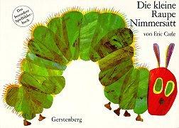 9783806740417: Die kleine Raupe Nimmersatt.