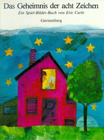 9783806740431: Eric Carle - German: Das Geheimnis Der Acht Zeichen (German Edition)