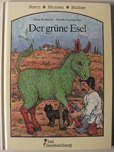 Der grüne Esel. Sieben alte Fabeln neu erzählt: Baumann, Hans: