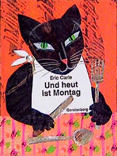 9783806741261: Eric Carle - German: Und Heut Ist Montag (German Edition)