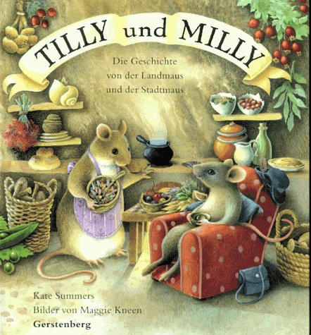 9783806741889: Milly & Tilly the Story of a Town Mouse