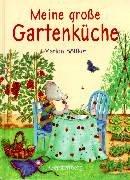9783806742497: Meine große Gartenküche