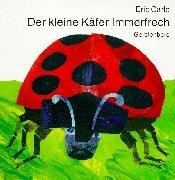 9783806742763: Eric Carle - German: Der Kleine Kafer Immerfrech