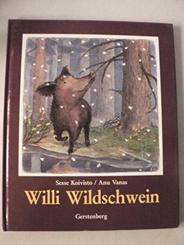 9783806743265: Willi Wildschwein