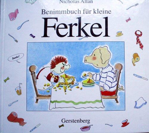 9783806743586: Benimmbuch f�r kleine Ferkel