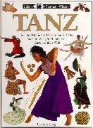 Sehen, Staunen, Wissen: Tanz. (3806744963) by Grau, Andree.