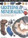 9783806745405: Sehen. Staunen. Wissen. Gesteine und Mineralien. Die verborgenen Schätze unserer Erde. ( Ab 10 J.).