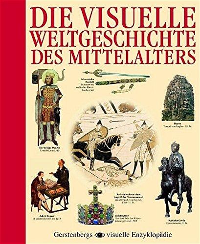 9783806745948: Die visuelle Weltgeschichte des Mittelalters