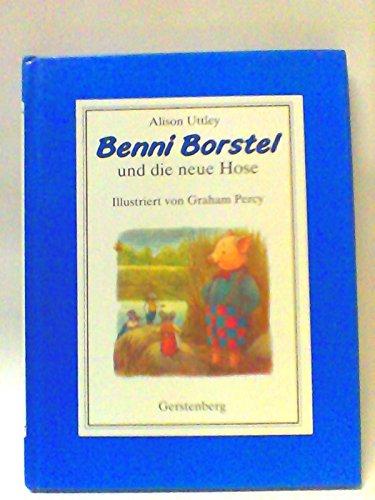 9783806746075: Benni Borstel und die neue Hose
