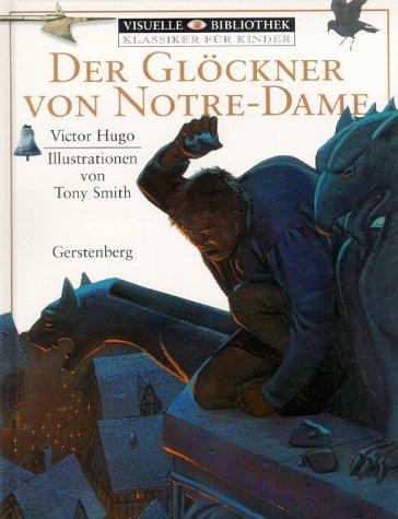 9783806747430: Visuelle Bibliothek. Klassiker für Kinder: Der Glöckner von Notre Dame