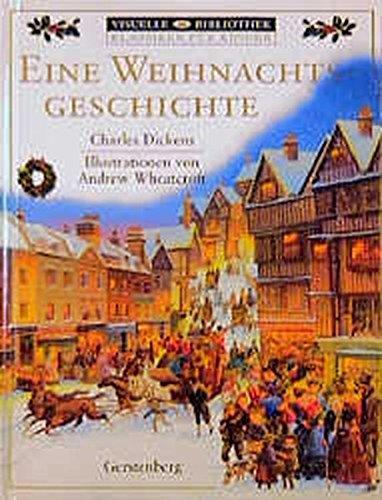 Eine Weihnachtsgeschichte. ( Ab 10 J.). (3806747466) by Charles Dickens; Andrew Wheatcroft