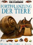 9783806748291: Sehen, Staunen, Wissen: Fortpflanzung der Tiere.
