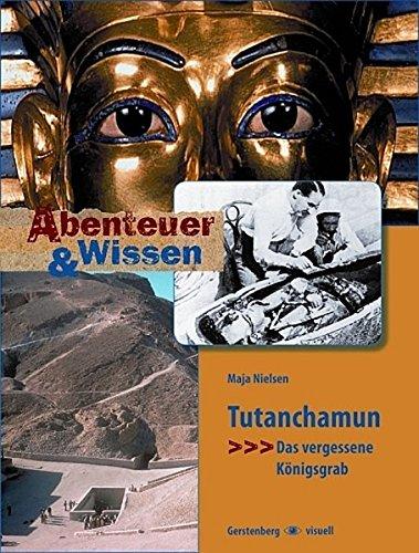 9783806748376: Abenteuer & Wissen. Tutanchamun: Das vergessene Königsgrab