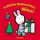 9783806749496: Fröhliche Weihnachten, Nino. Ein Vergnügen für Kinder ab 12 Monaten.