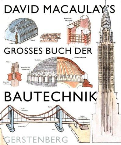 9783806749625: David Macaulay's grosses Buch der Bautechnik