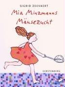 9783806750539: Mia Minzmanns Mäusezucht;