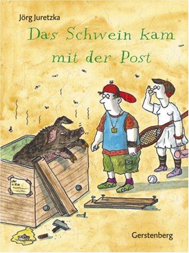 9783806751123: Das Schwein kam mit der Post