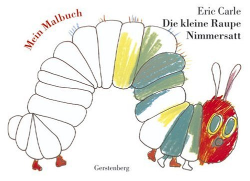9783806751215: Meine Raupe Malbuch