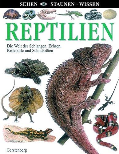 9783806755077: Reptilien. Die Welt der Schlangen, Echsen, Krokodile und Schildkr�ten;