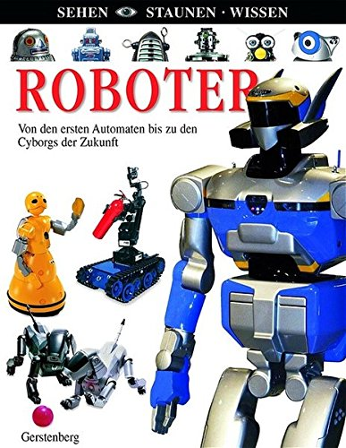 9783806755084: Sehen. Staunen. Wissen. Roboter.
