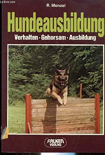 9783806803464: Hundeausbildung. Verhalten - Gehorsam - Abrichtung