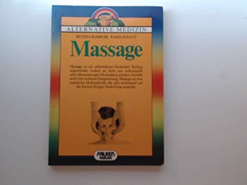 9783806807509: Entspannung und Schmerzlinderung durch Massage. Alternative Medizin