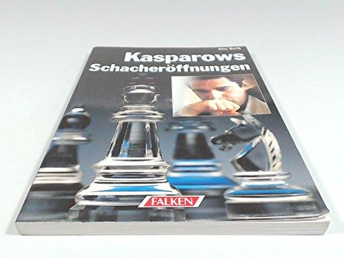 Kasparows Schacheröffnungen (Schach-Bibliothek): Borik, Otto: