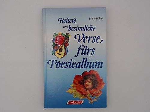 9783806810691: Heitere und besinnliche Verse fürs Poesiealbum (8120 757).