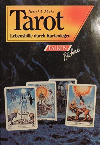 9783806812275: Tarot. Lebenshilfe durch Kartenlegen.