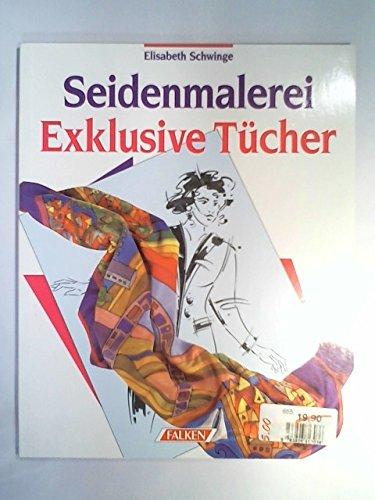 9783806813036: Seidenmalerei Exklusive Tücher