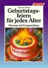 9783806813821: Geburtstag feiern. Tips und Anregungen für gelungene Feste