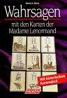 9783806814804: Wahrsagen mit den Karten der Madame Lenormand