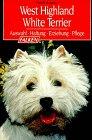 9783806815146: West Highland White Terrier. Auswahl, Haltung, Erziehung, Pflege