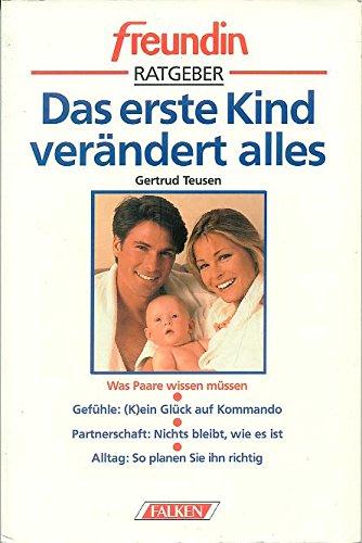 9783806815771: Freundin Ratgeber - Das erste Kind verändert alles. Was Paare wissen müssen