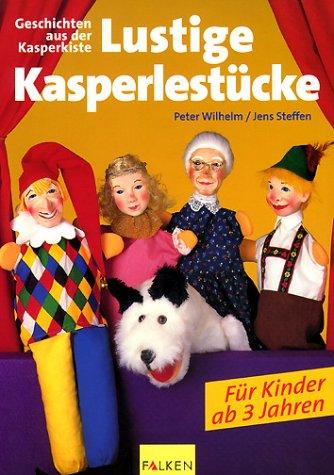 9783806816327: Lustige Kasperlestücke. Geschichten aus der Kasperkiste. Für Kinder ab 3 Jahren.