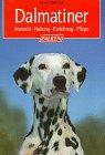 9783806817577: Dalmatiner. Auswahl, Haltung, Erziehung, Pflege