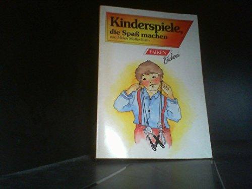 9783806820096: Kinderspiele, die Spass machen