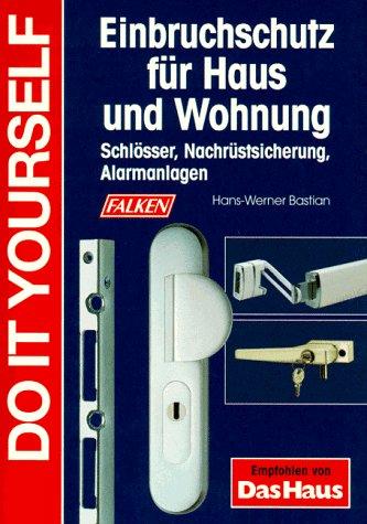 9783806822007: Einbruchschutz für Haus und Wohnung