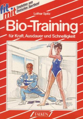 Fit mit Biotraining: Spitz, Lothar: