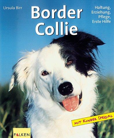 9783806827071: Border Collie. Haltung, Erziehung, Pflege, Erste Hilfe.