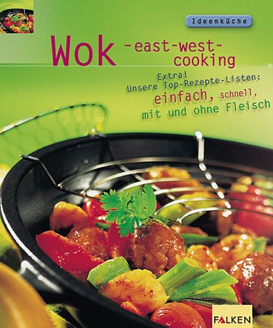 Wok. East-west-cooking.