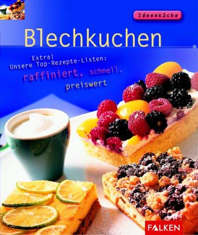 9783806828764: Blechkuchen. Ideenk�che.