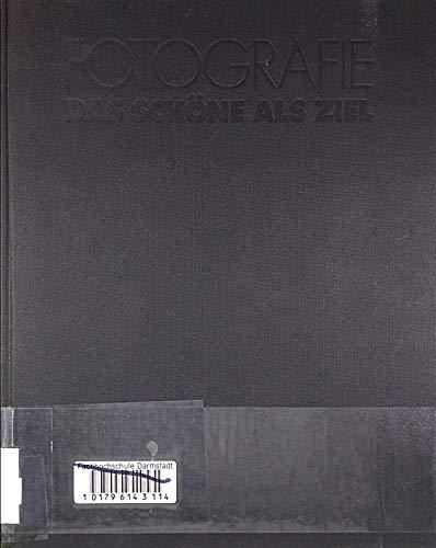 9783806841220: Fotografie: Das Schöne als Ziel : zur Ästhetik und Psychologie der visuellen Wahrnehmung (German Edition)