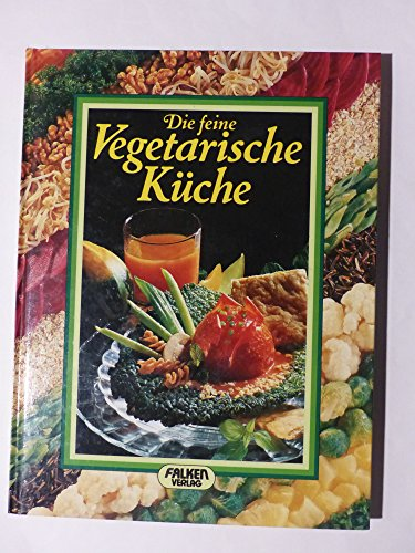 9783806842357: Die feine Vegetarische K�che